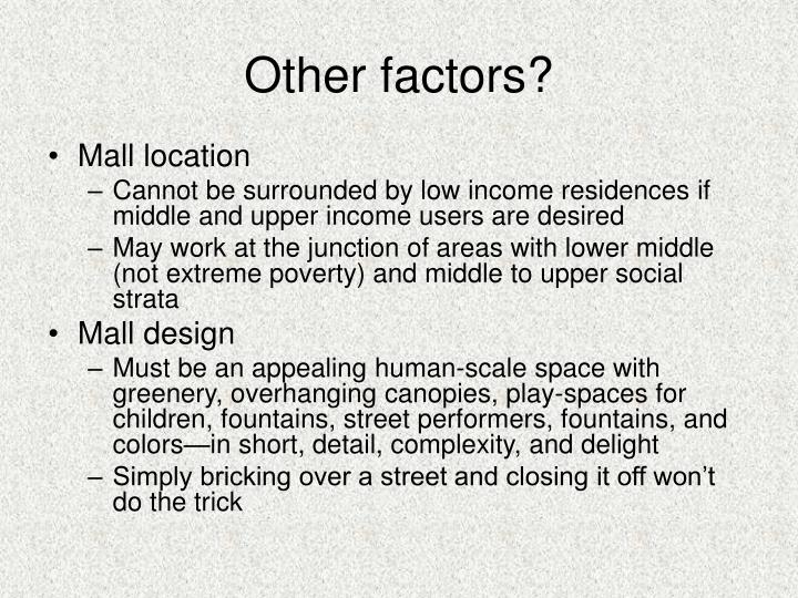 Other factors?