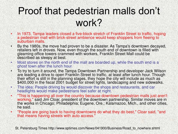 Proof that pedestrian malls don t work