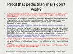 proof that pedestrian malls don t work