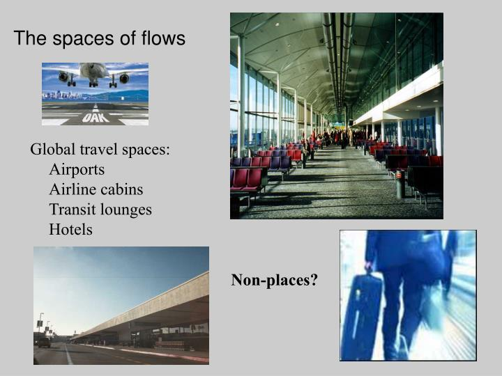 The spaces of flows