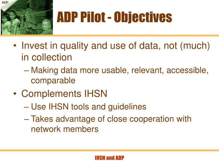 ADP Pilot - Objectives