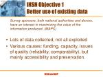 ihsn objective 1 better use of existing data