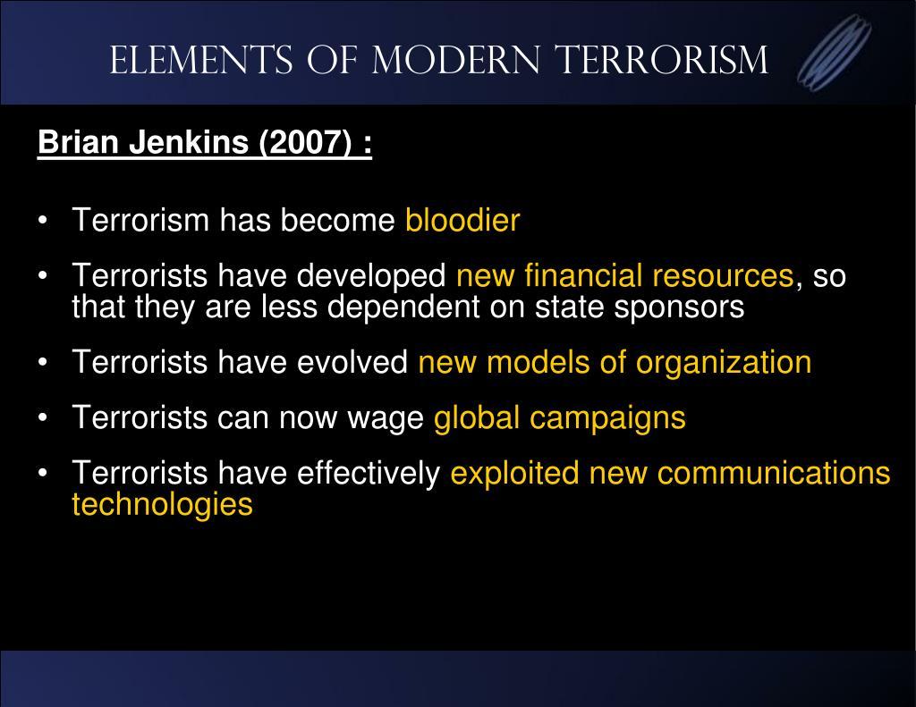 Elements of modern Terrorism