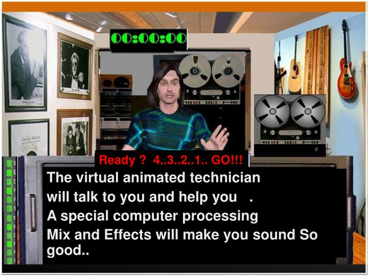 The virtual animated technician