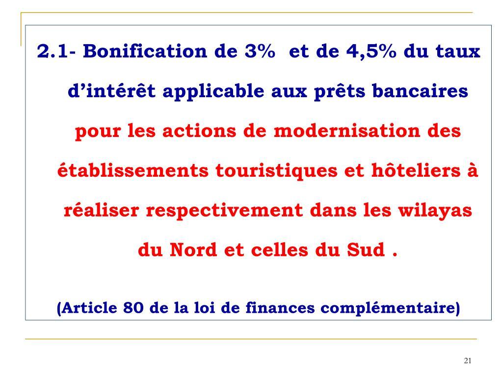 2.1- Bonification de 3%  et de 4,5% du taux d'intérêt applicable aux prêts bancaires