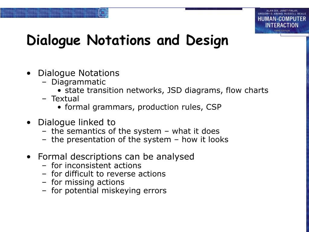 Dialogue Notations and Design