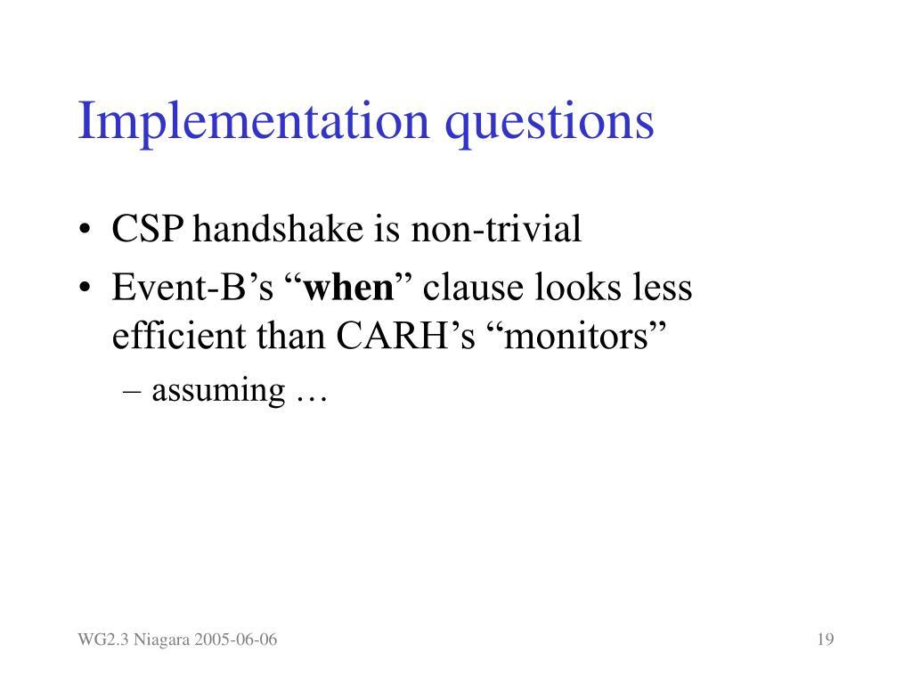 Implementation questions