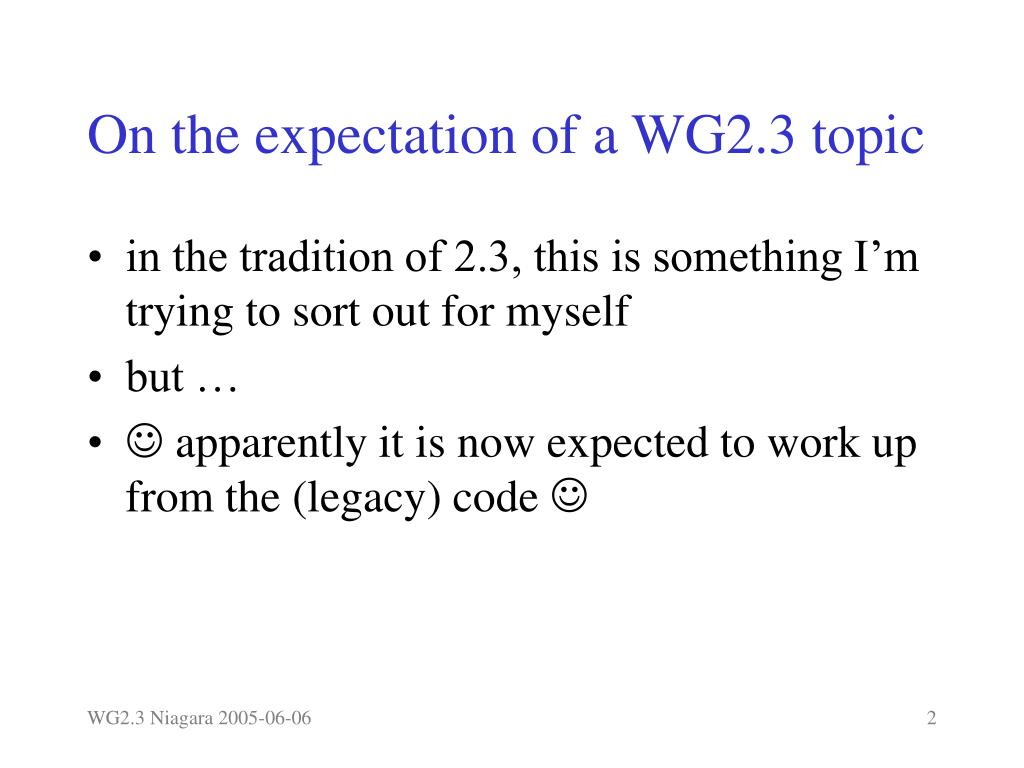 On the expectation of a WG2.3 topic