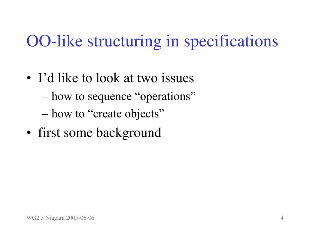 OO-like structuring in specifications
