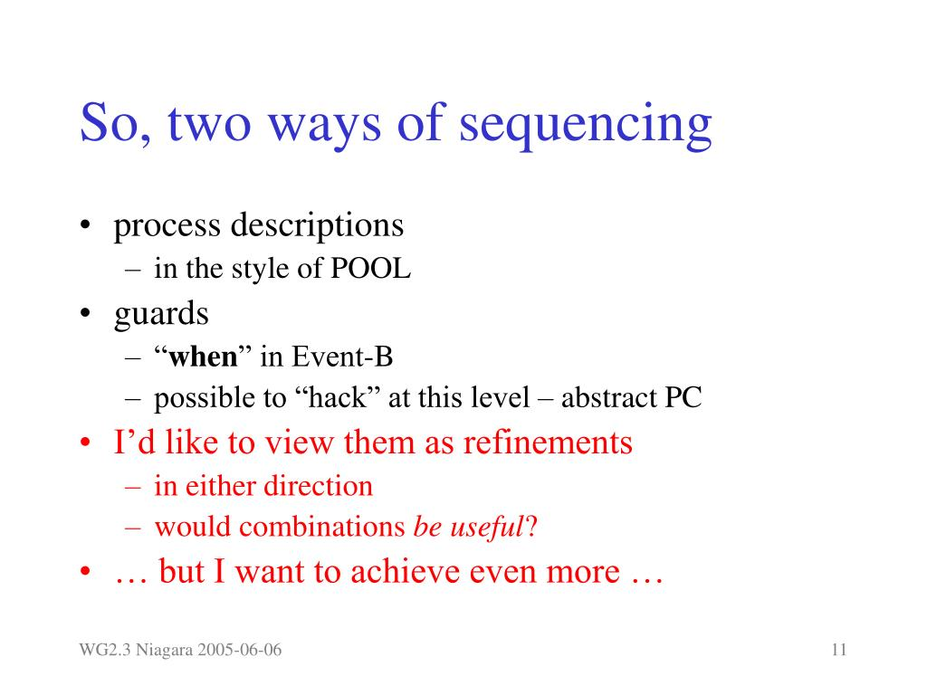 So, two ways of sequencing