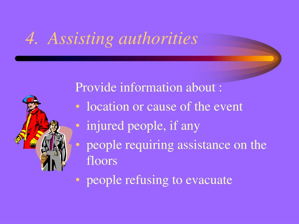 4.  Assisting authorities