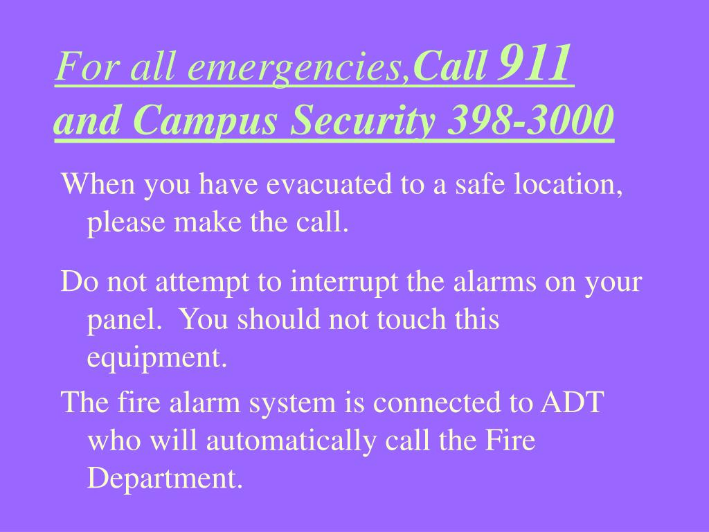 For all emergencies,