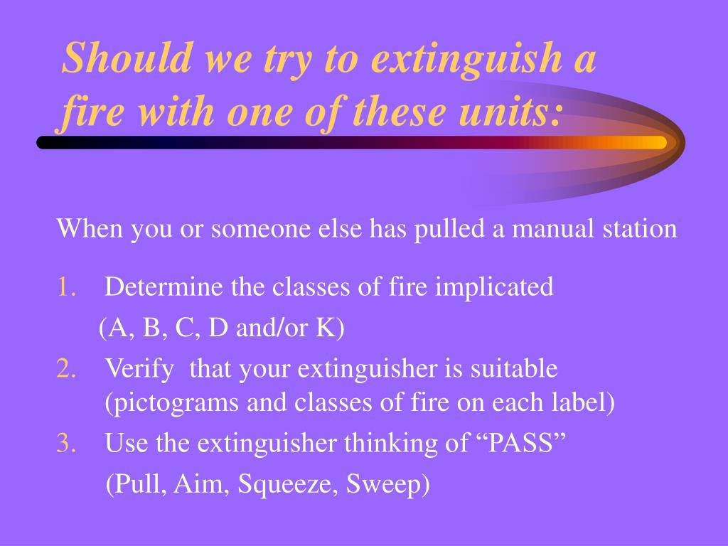 Should we try to extinguish a fire with one of these units: