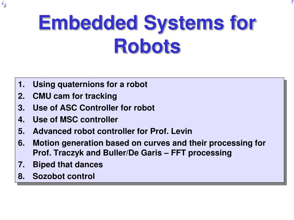 Embedded Systems for Robots