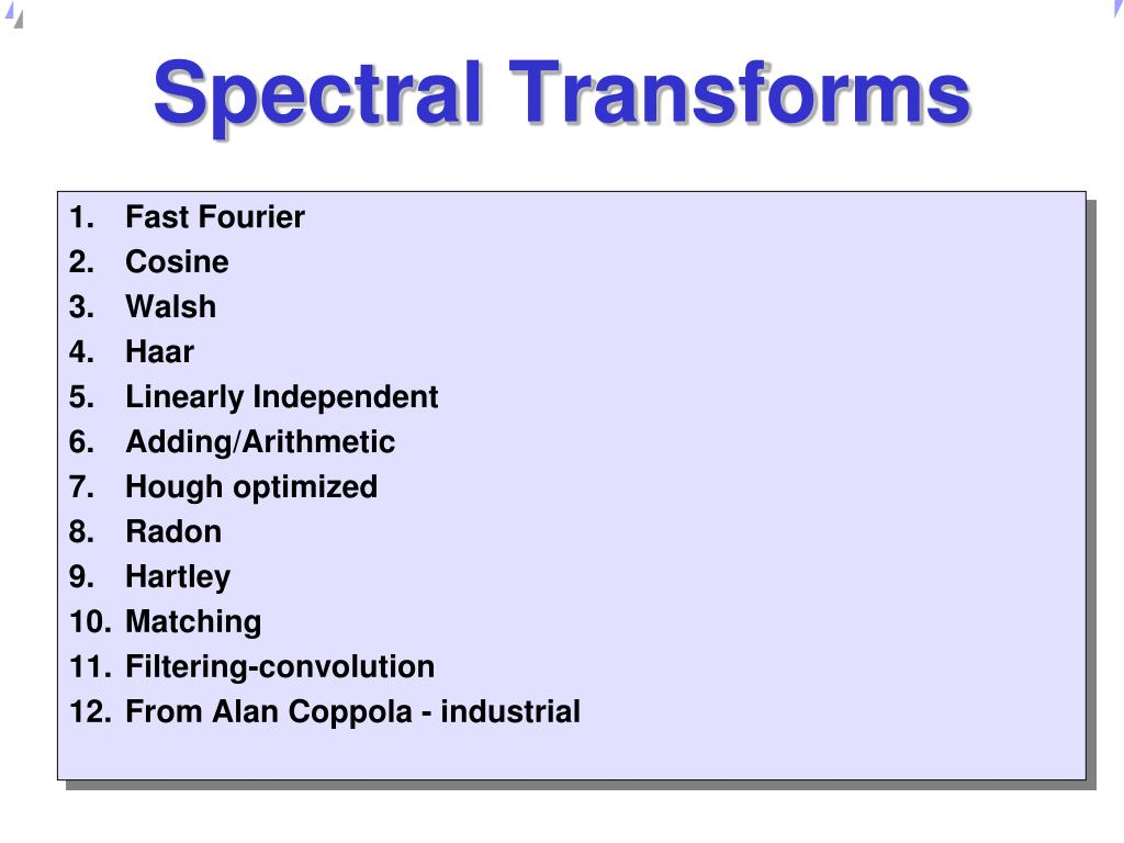 Spectral Transforms