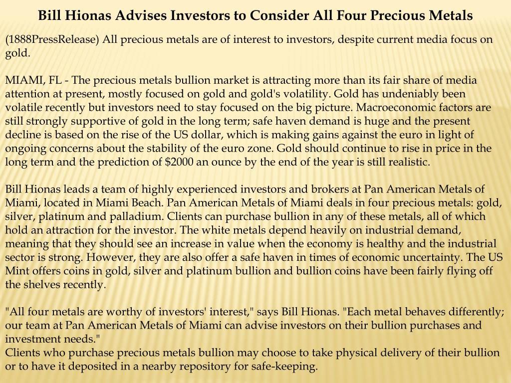 Bill Hionas Advises Investors to Consider All Four Precious Metals