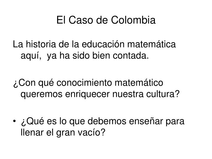 El Caso de Colombia