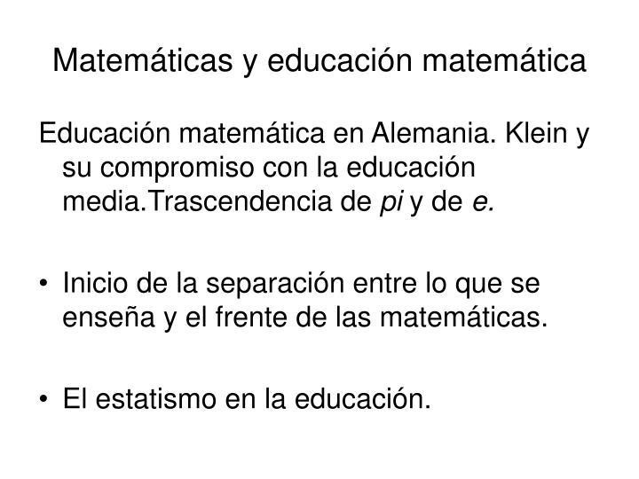 Matemáticas y educación matemática
