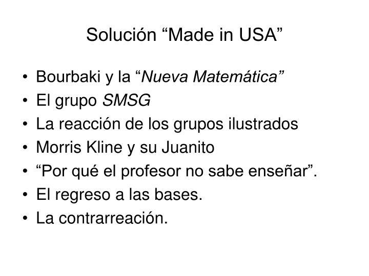 """Solución """"Made in USA"""""""