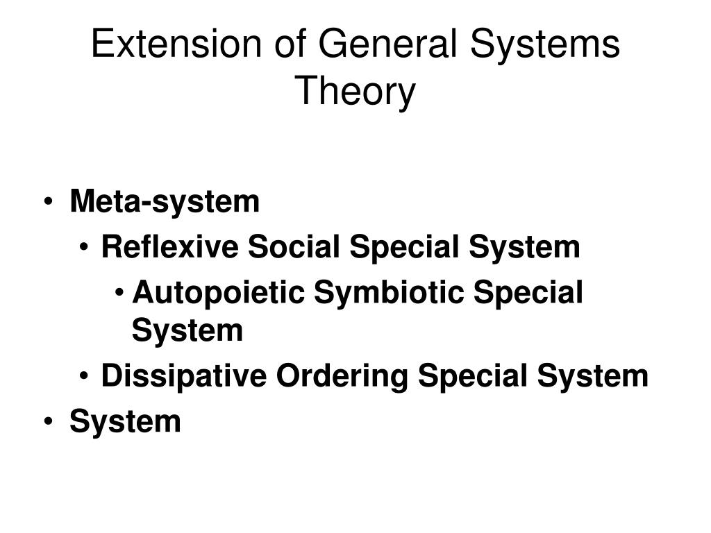 Extension of General Systems Theory