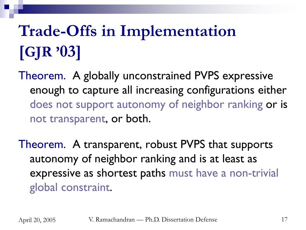 Trade-Offs in Implementation