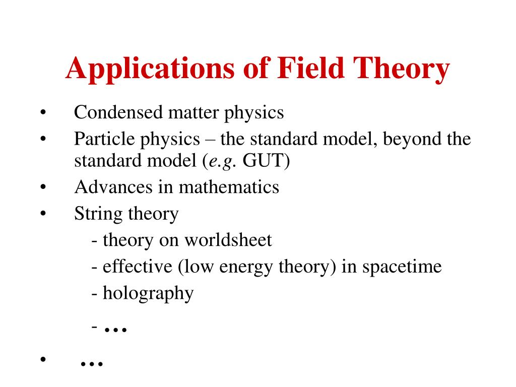 Applications of Field Theory