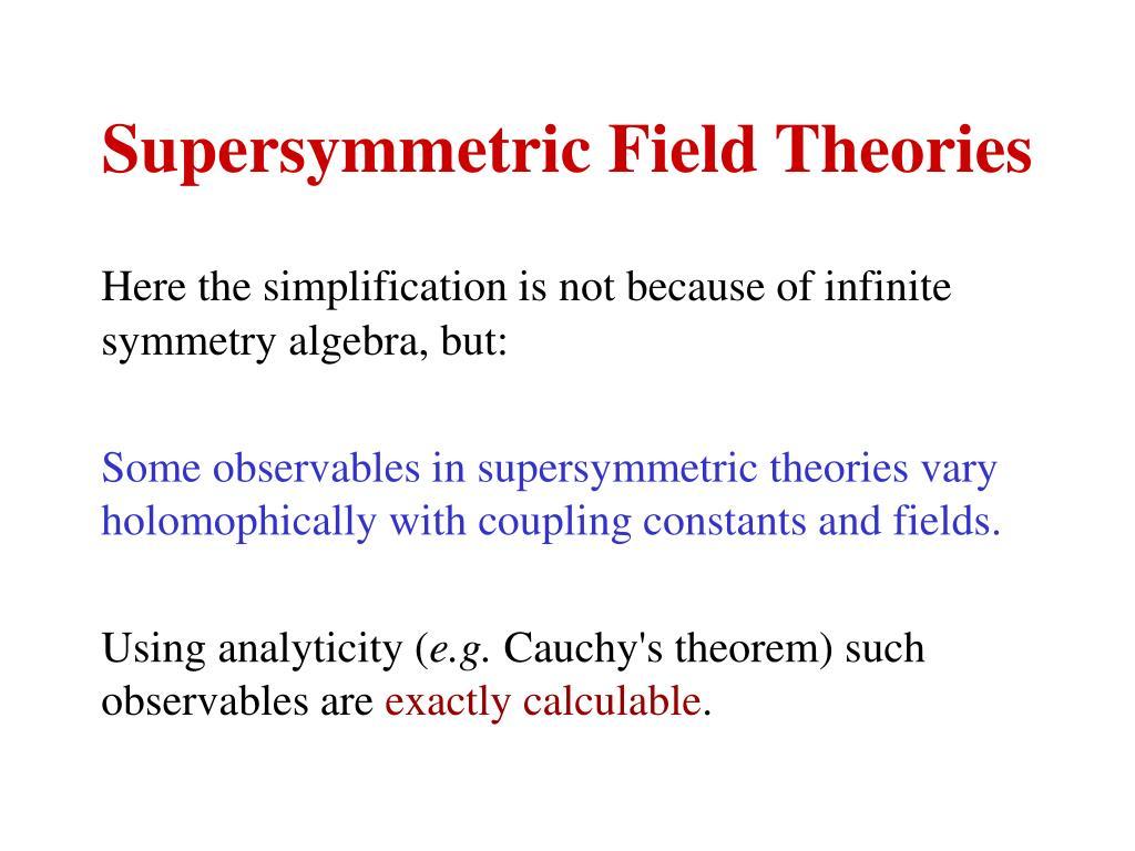 Supersymmetric Field Theories