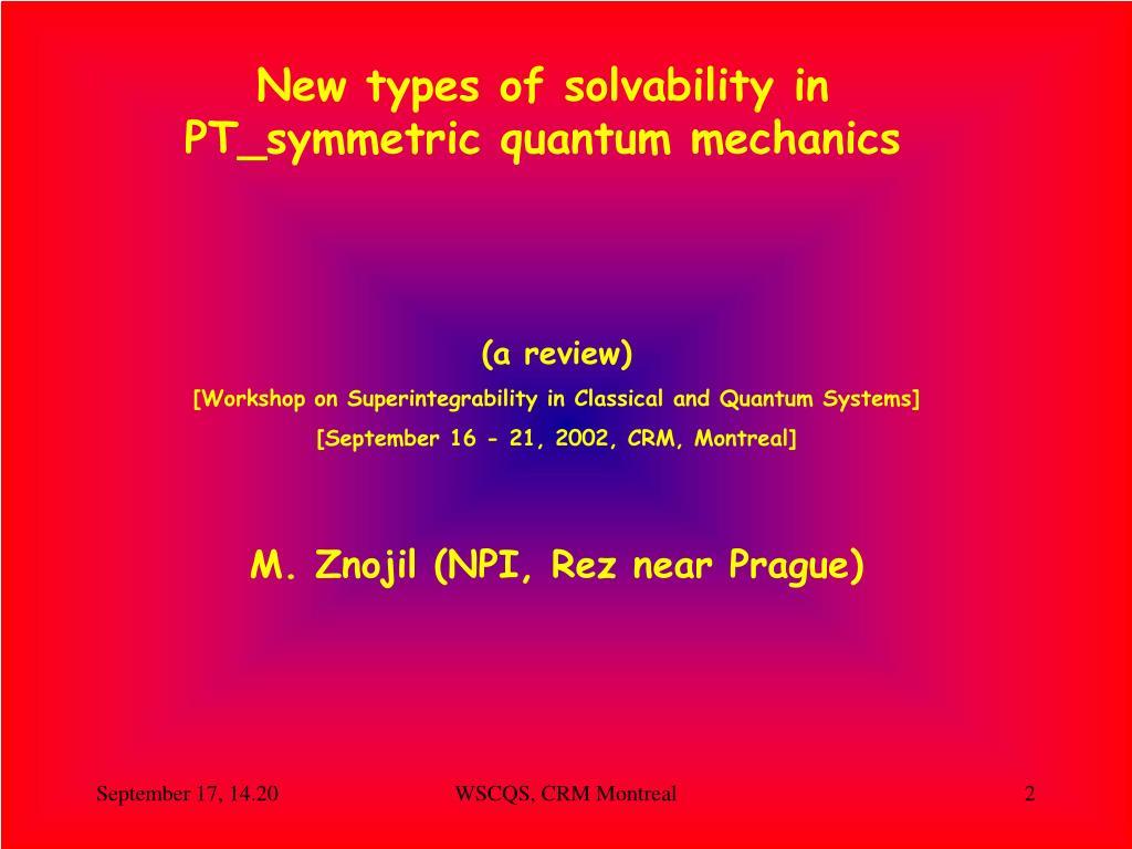 New types of solvability in PT_symmetric quantum mechanics