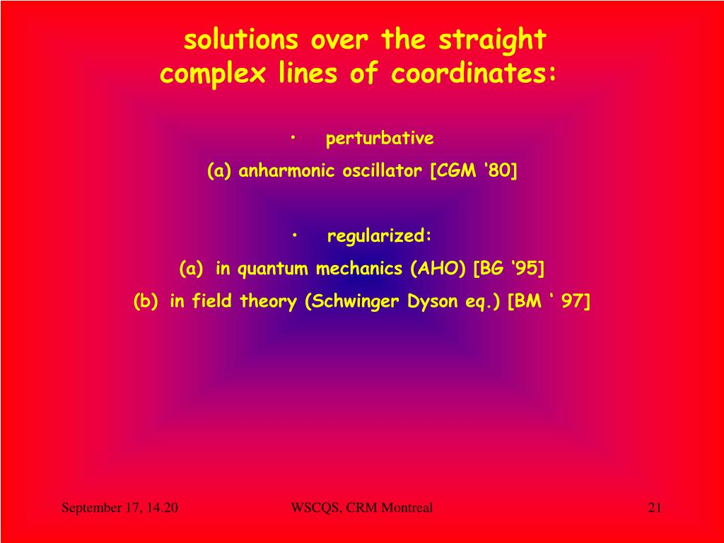 solutions over the straight complex lines of coordinates: