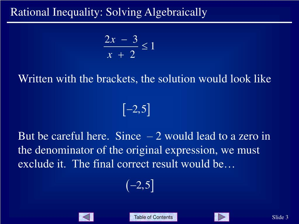 Rational Inequality: Solving Algebraically