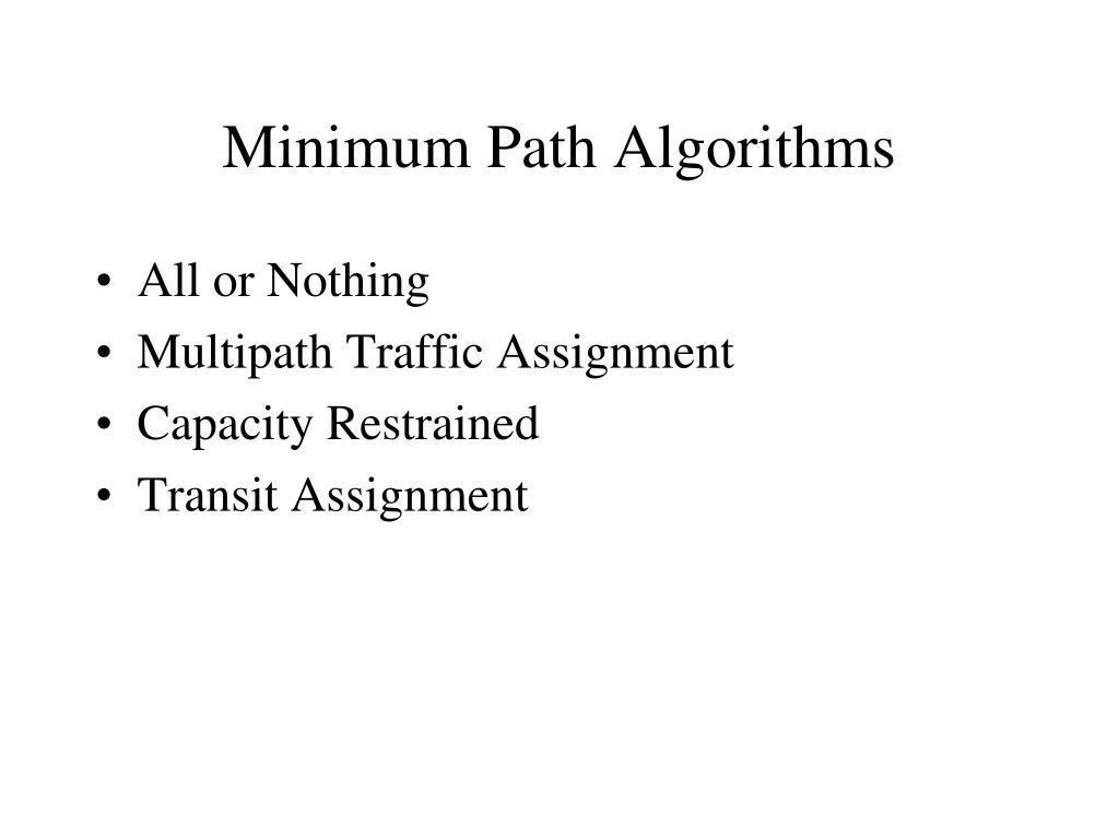 Minimum Path Algorithms