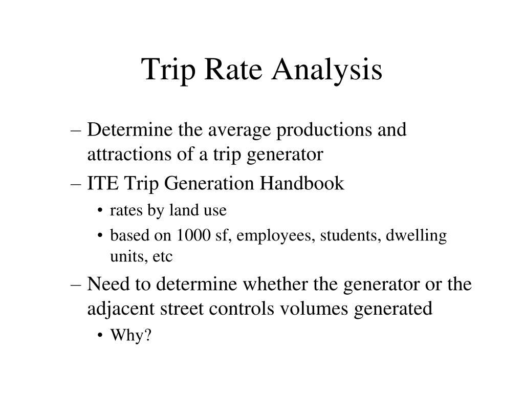 Trip Rate Analysis