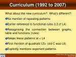 curriculum 1992 to 2007