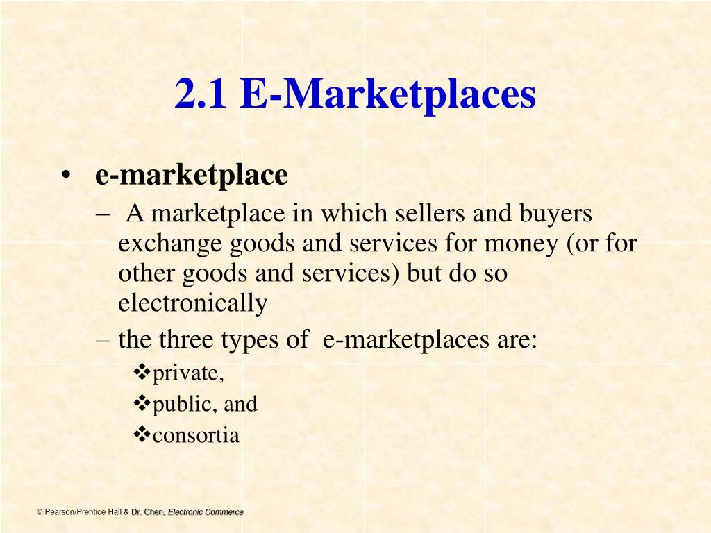 2.1 E-Marketplaces