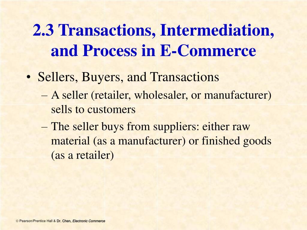 2.3 Transactions, Intermediation,