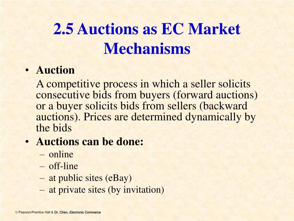 2.5 Auctions as EC Market Mechanisms