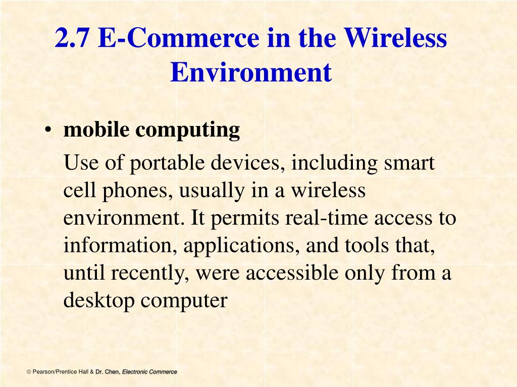 2.7 E-Commerce in the Wireless Environment