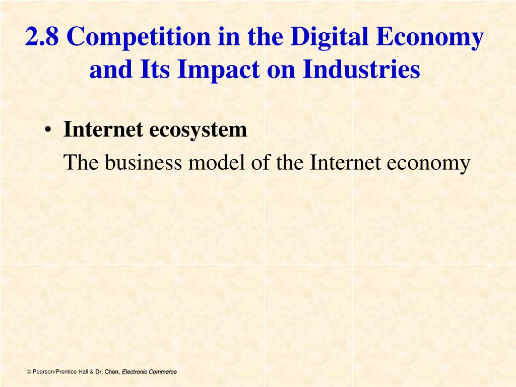 2.8 Competition in the Digital Economy