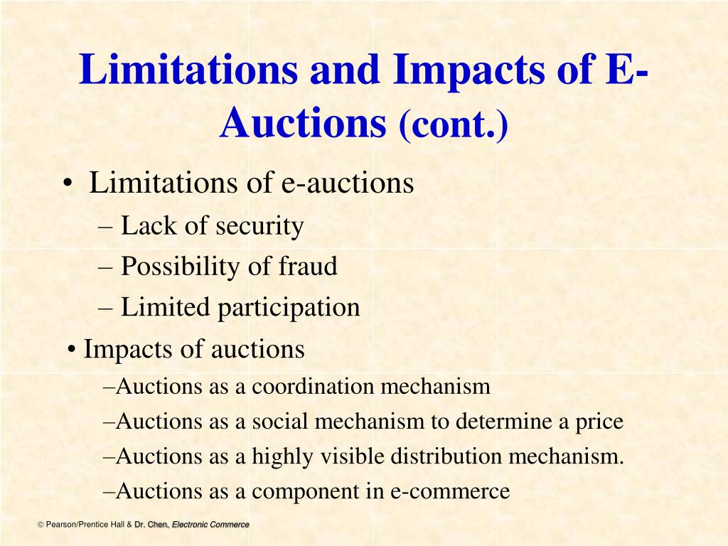 Limitations and Impacts of E-Auctions