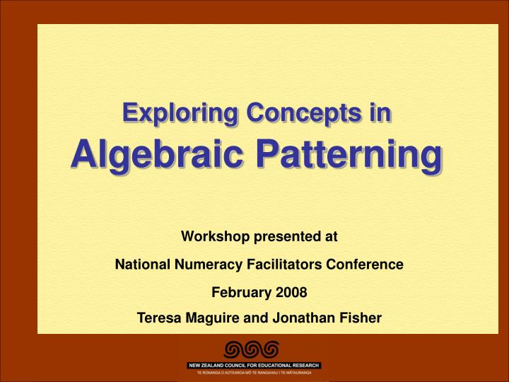 Exploring concepts in algebraic patterning