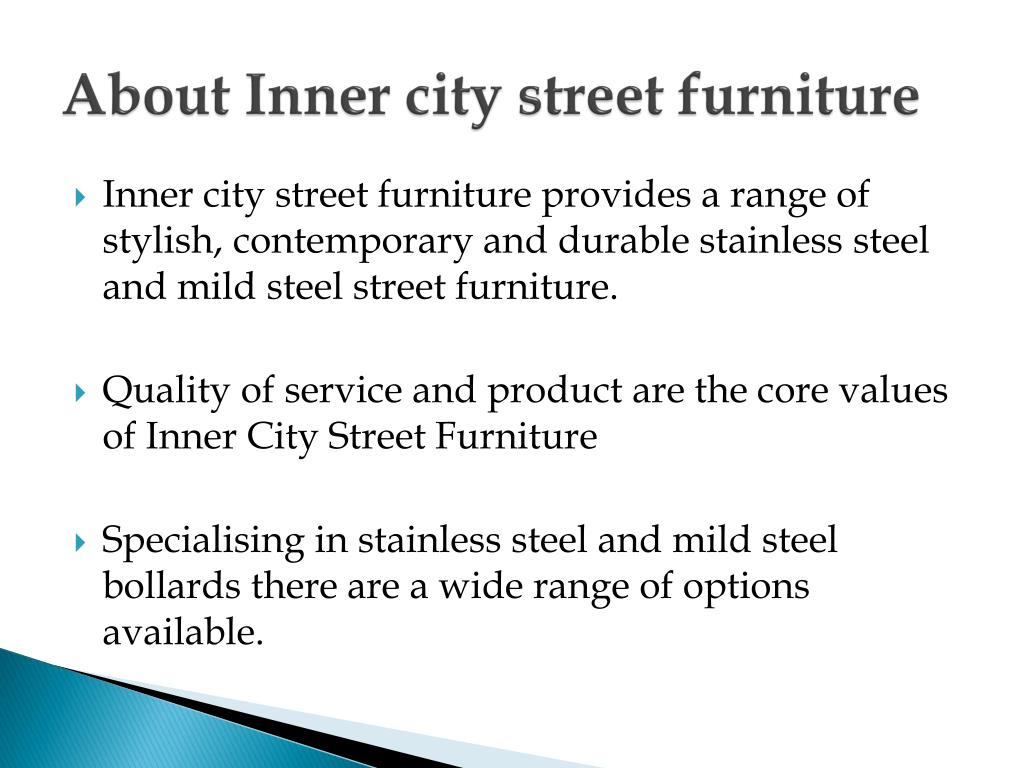 About Inner city street furniture