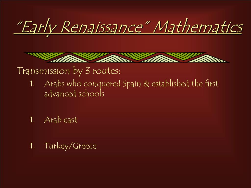 """Early Renaissance"" Mathematics"