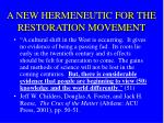a new hermeneutic for the restoration movement