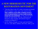 a new hermeneutic for the restoration movement11