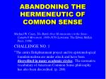 abandoning the hermeneutic of common sense13