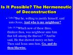is it possible the hermeneutic of deconstruction