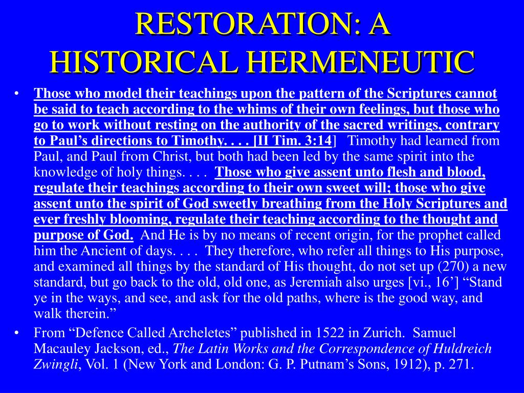 RESTORATION: A HISTORICAL HERMENEUTIC