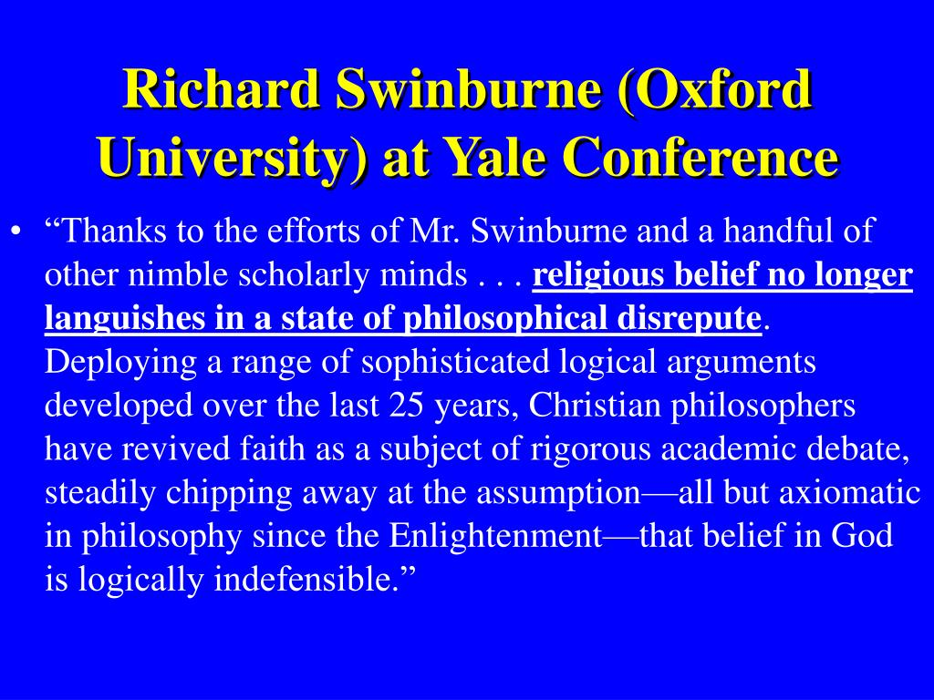 Richard Swinburne (Oxford University) at Yale Conference