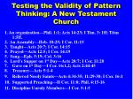 testing the validity of pattern thinking a new testament church
