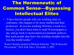 the hermeneutic of common sense bypassing intellectual elites